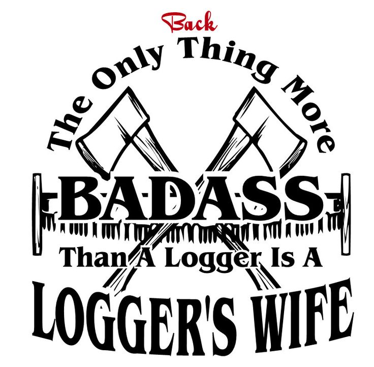 Lumberjack tshirt loggers wife shirt up to 5x by backwoodskustoms on etsy https