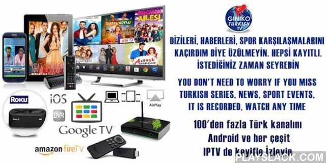 Giniko Turkish TV - Live & DVR  Android App - playslack.com , Sevdiğiniz 100 den Fazla Türk TV Kanallarını Hem Canlı(Live) Hemde 7 Gün Geriye Dönük Kayıtlı (DVR) Olarak HD Kalitesinde Izleyin. Uyemiz olun: http://www.ginikoturkish.com. Haber programlarını, dizileri, spor karşılaşmalarını kaçirma derdiniz olmasın. Android IPTV ve GoogleTV de ve dünyada ilk kez Roku Market tarafindan onaylanmiş olarak Roku'dan seyredebilirsiniz. Ayrica, Bilgisayarınızda online, iPhone/iPad ve AppleTV de. Her…