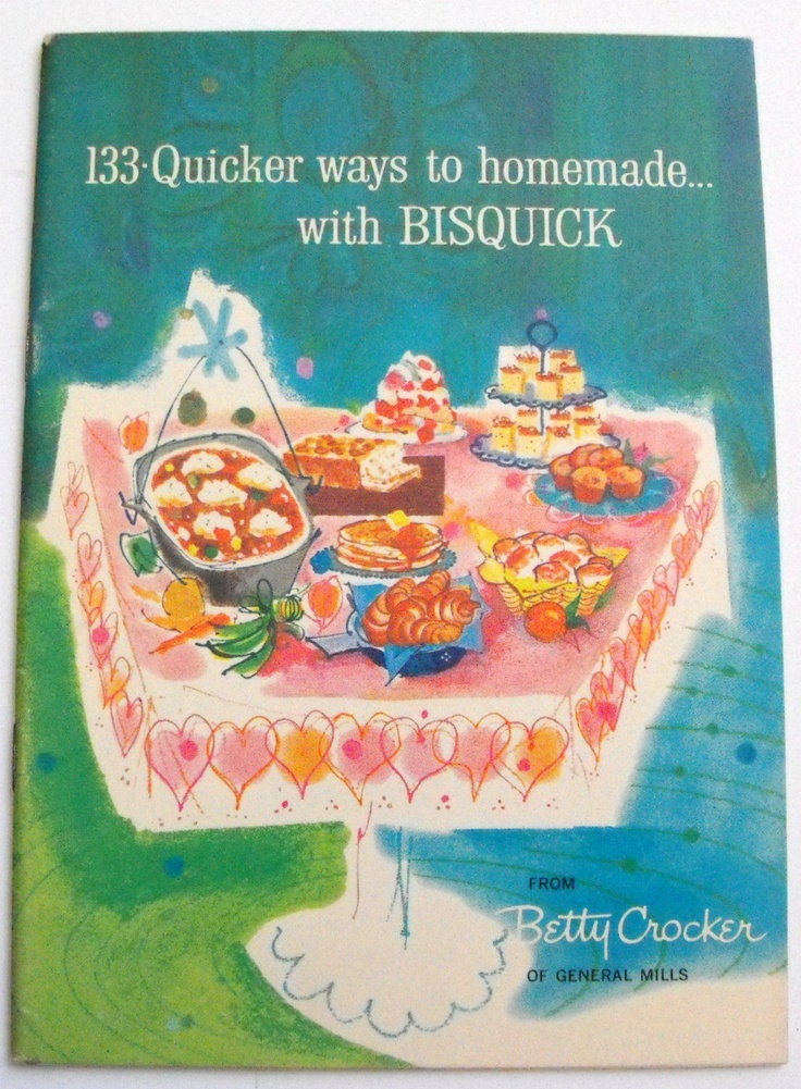 Vtg 1959 133 Quicker Ways To Homemade with Bisquick Betty Crocker General Mills