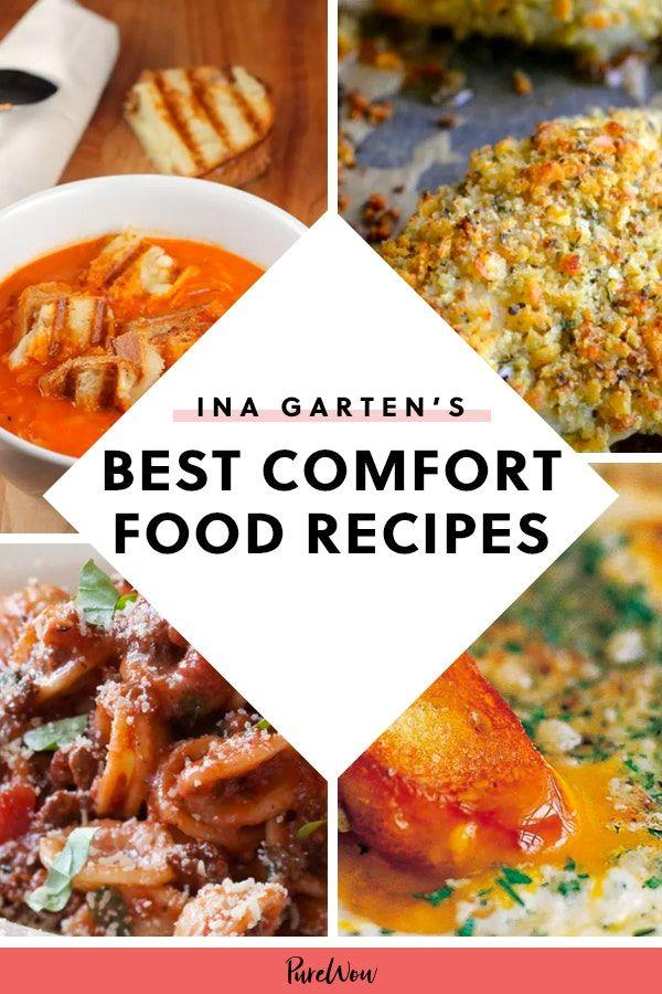 Ina Garten S 20 Best Comfort Food Recipes Will Get You Through Winter Comfort Food Dinner Party Recipes Comfort Food Recipes Dinners
