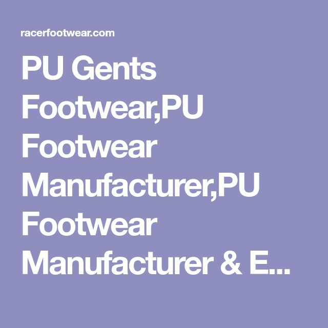 PU Gents Footwear,PU Footwear Manufacturer,PU Footwear Manufacturer & Exporter, PU Gents Footwear Supplier,PU Footwear Supplier,Mens PU Footwear Manufacturer,gents PU Footwear Manufacturer,Ladish PU Footwear Manufacturer,Ladish PU Footwear Supplier,Gents Slipper Exporter,Gents Slipper Manufacturer,Gents Slipper Exporter & Manufacturer,ladish slippers Manufacturer,Kids Footwear,School Shoes,School Shoes manufacturers, School Shoes suppliers, School Shoes manufacturer, School Shoes expo...