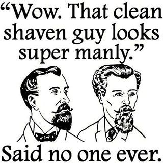 ''Wow, that clean shaven guy looks super manly.'' Said no one ever From beardoholic.com
