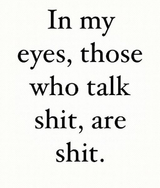 Yes There Are. Some People Don't Know When To Shut Up And