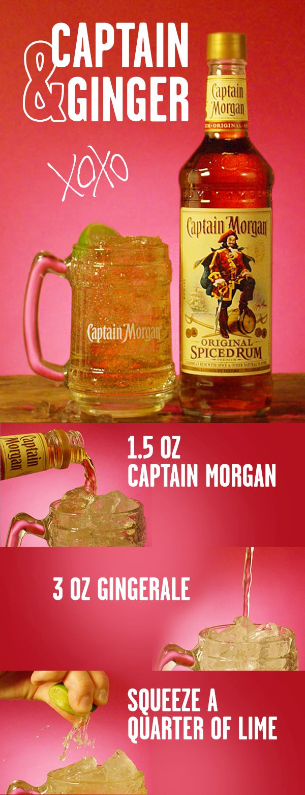 The recipe for love is simple. 1 part Captain. 2 parts ginger ale. This Valentine's Day, mix up a sweet cocktail for you and yours. Combine 1 part Captain Morgan Original Spiced Rum and 2 parts Ginger Ale in glass over ice. Garnish with lime wedge, and celebrate Cupid's big day. 1 part = 1.5 oz, for those keeping score at home.