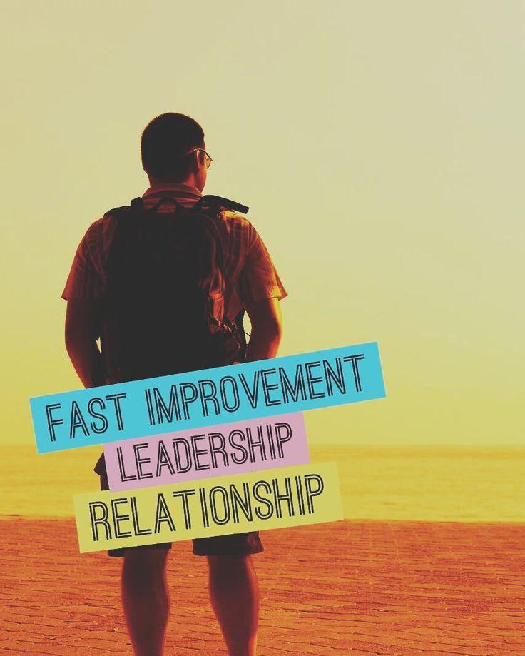 Fast Improvement = Leadership = Relationship  #nasihatdiri #motivation #inspiration #quotes