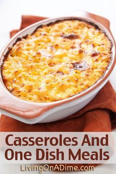 Easy Casseroles And One Dish Meals Recipes