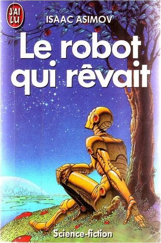 """""""Le robot qui rêvait"""" d'Isaac Asimov - Susan Calvin est confrontée à un étrange problème de psychologie robotique. Le non moins célèbre ordinateur Multivac est chargé de choisir l'Electeur de l'Année... et le Président des Etats-Unis ! On y rencontre des voitures intelligentes qui, comme Sally, volent au secours de leur propriétaires, une planète aux tabous plutôt bizarres et un savant parvenant à la conclusion que toutes les histoires drôles sont d'origine... extraterrestre ! Plus"""