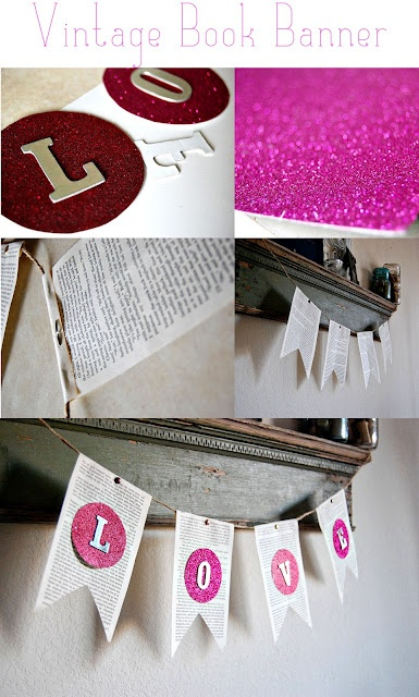 Valentine 39 S Day Home Decor Valentine 39 S Day Home Decor Pinterest Banners Vintage Books And
