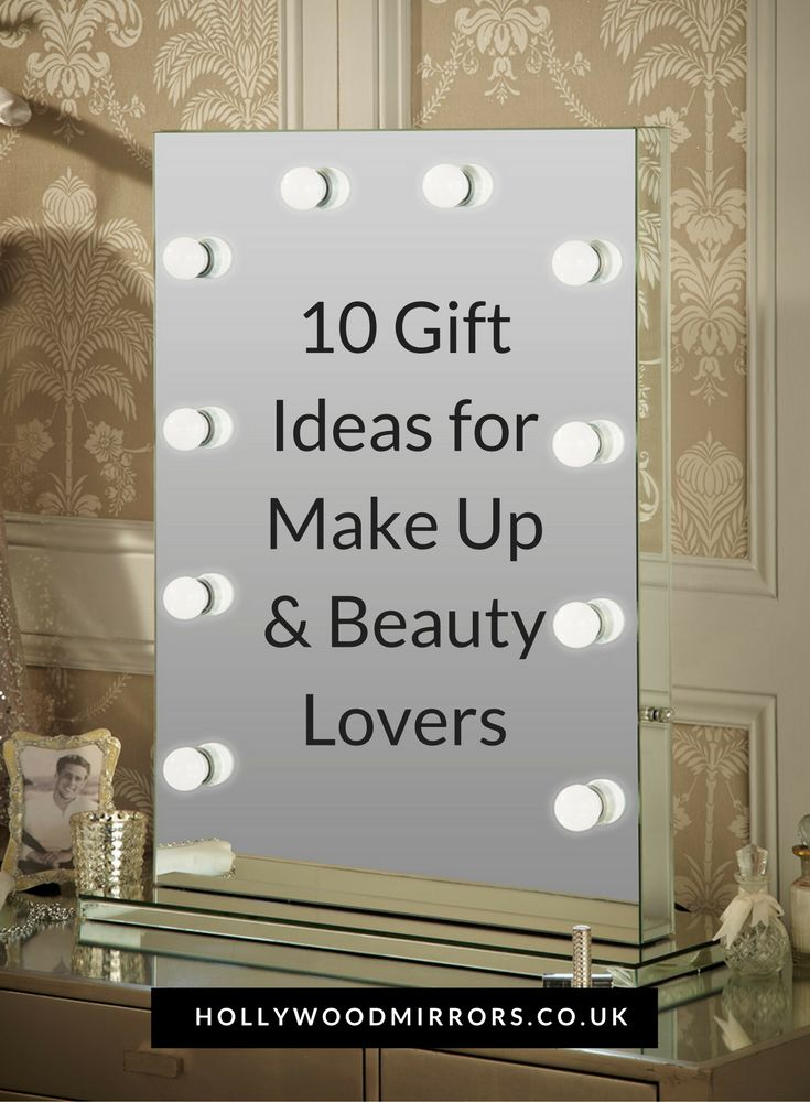 10 Gift Ideas For Make Up Beauty Lovers