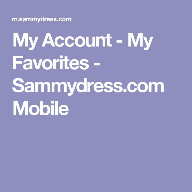 My Account -  My Favorites  - Sammydress.com Mobile