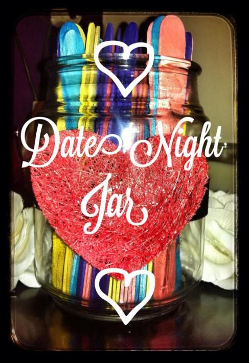 Gift Ideas for Girlfriend ~ Date night jar with so many ideas - really like this idea miss being able to have date nights hard once you have kids but love my family nights :)