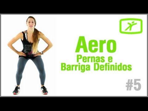 Aula de Ginástica Aeróbica #5 - Pernas e Barriga Definidos! - YouTube