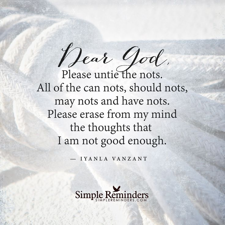 """Iyanla Vanzant: Dear God, Please untie the nots. All of the can nots, should..."" by Iyanla Vanzant"