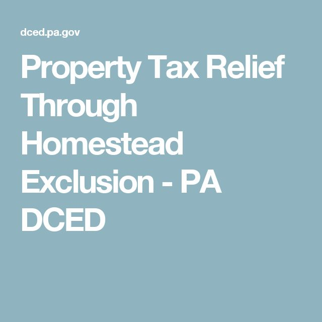 Property Tax Relief Through Homestead Exclusion - PA DCED