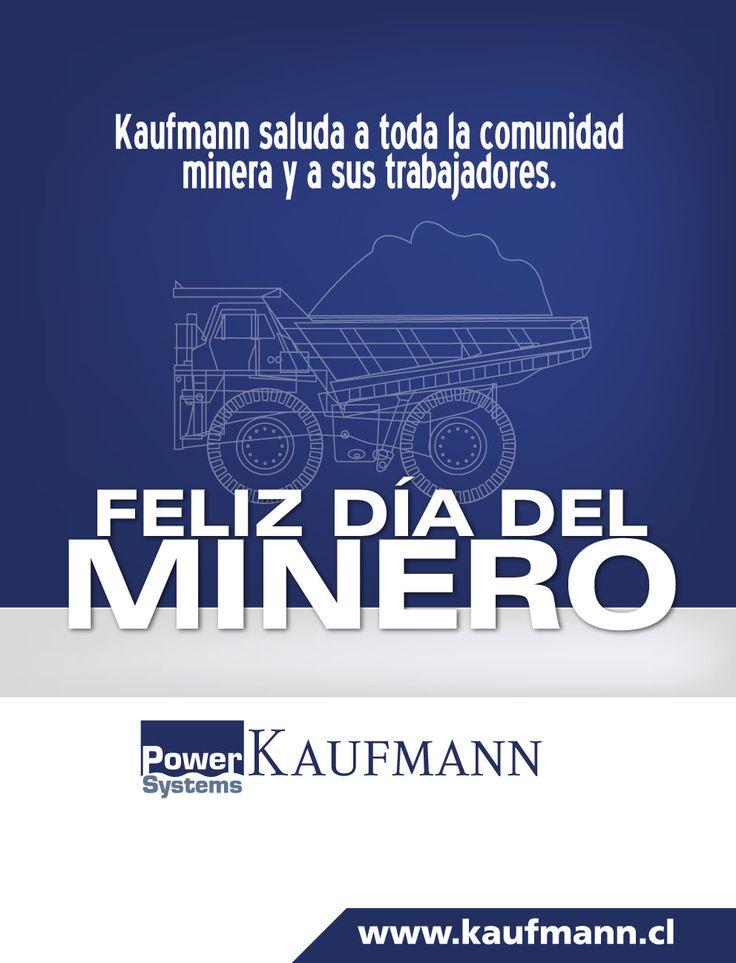 Feliz día del Minero www.kaufmann.cl