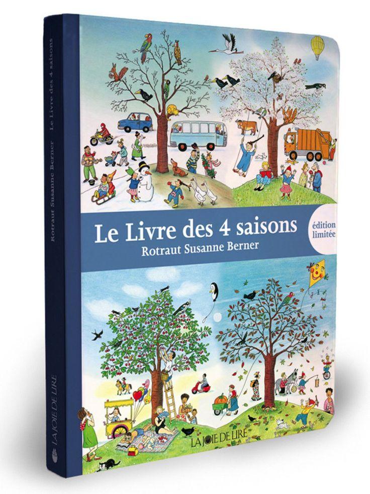 Le Livre des 4 saisons - Rotraut Susanne Berner. Compilation des 4 livres saisonniers de Rotraut Susanne Berner. A trouver d'occasion.