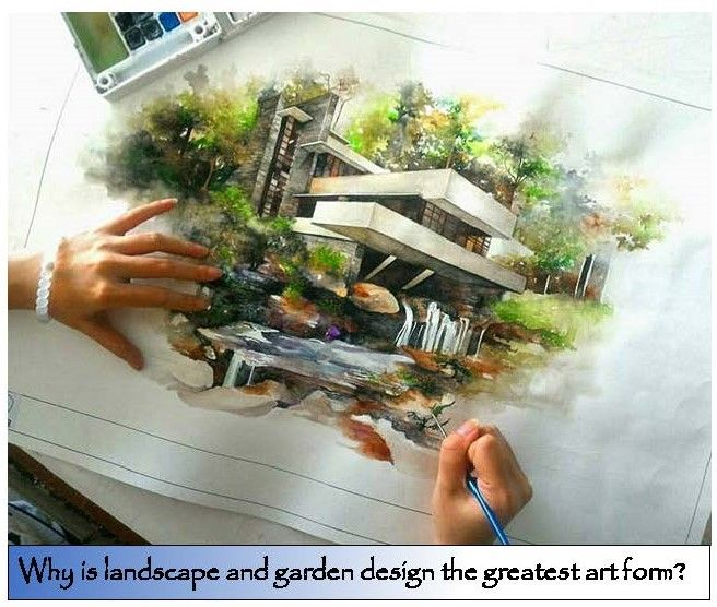 Why Is Landscape Design The Greatest Art Form Dessin