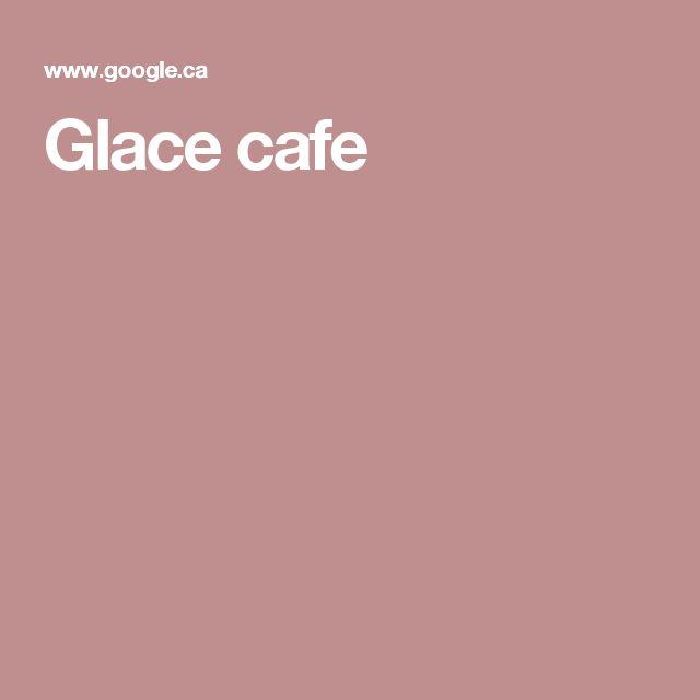 Glace cafe