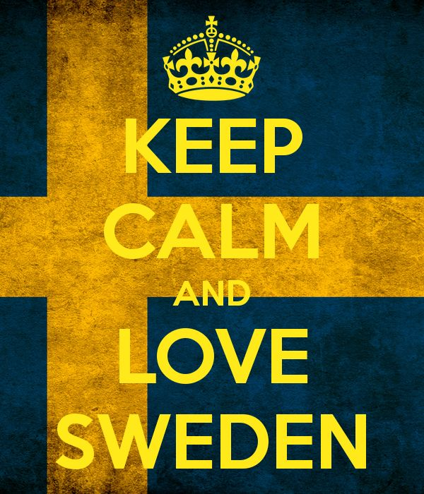 Google Image Result for http://sd.keepcalm-o-matic.co.uk/i/keep-calm-and-love-sweden-3.png