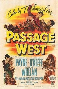 PASSAGE WEST (1950) - John Payne - Dennis O'Keefe - Arlene Whelan - Paramount - Movie Poster.