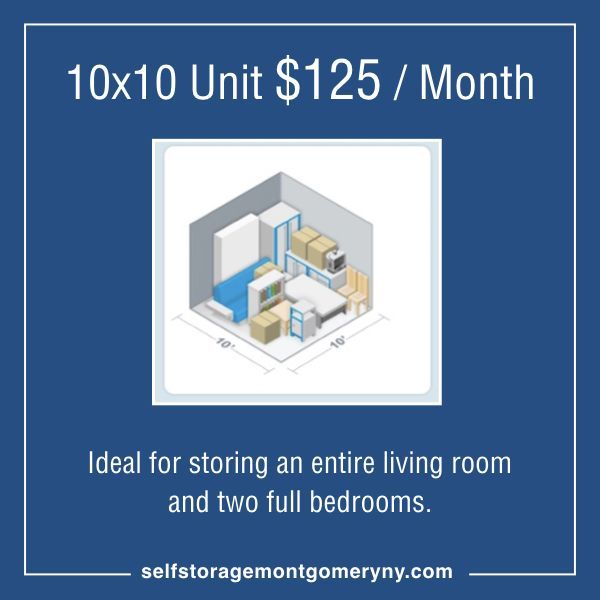 10x10 Unit 125 Month Selfstorage Ideal For Storing An Entire Living Room And Two Full Bedrooms Montgomery Ny Self Storage N Self Storage The Unit Storage