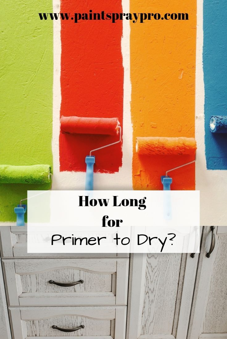 How Long Does it Take Primer to Dry? Best paint sprayer
