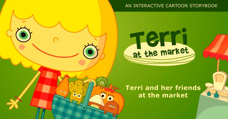 Terri and her friends #terriatthemarket #kidsapps #iPad