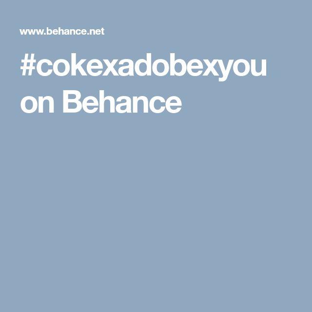 #cokexadobexyou on Behance