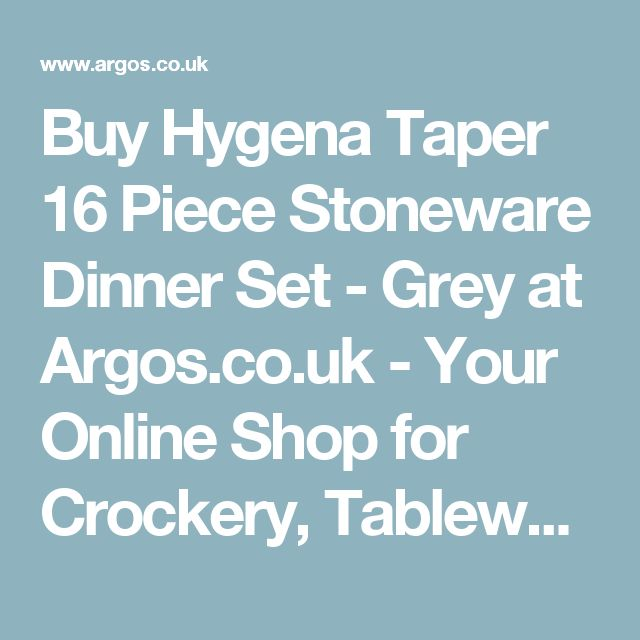 Buy Hygena Taper 16 Piece Stoneware Dinner Set - Grey at Argos.co.uk - Your Online Shop for Crockery, Tableware, Cooking, dining and kitchen equipment, Home and garden.
