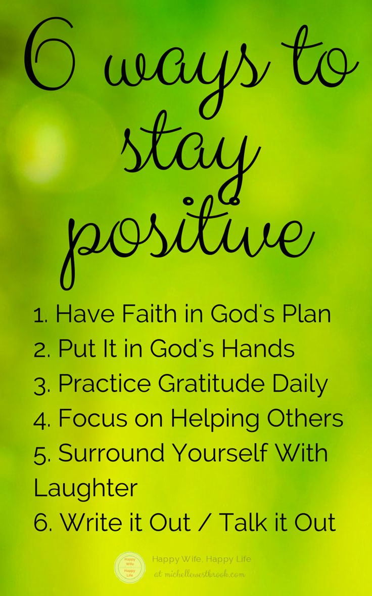 1. Have Faith in God's Plan 2. Put It in God's Hands 3. Practice Gratitude Daily 4. Focus on Helping Others 5. Surround Yourself With Laughter 6. Write it Out / Talk it Out