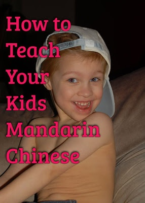 Teach your kids Mandarin Chinese... BRILLIANT! Why didn't I think of this?!