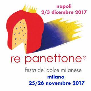 Re Panettone: la festa del dolce milanese 25-26 novembre Milano