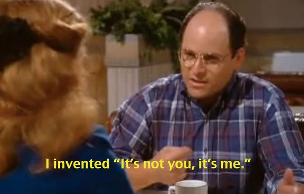 """Don't fess up to this. It doesn't make you look cool.   14 Ways To Guarantee A Life Of Loneliness According To """"Seinfeld"""""""