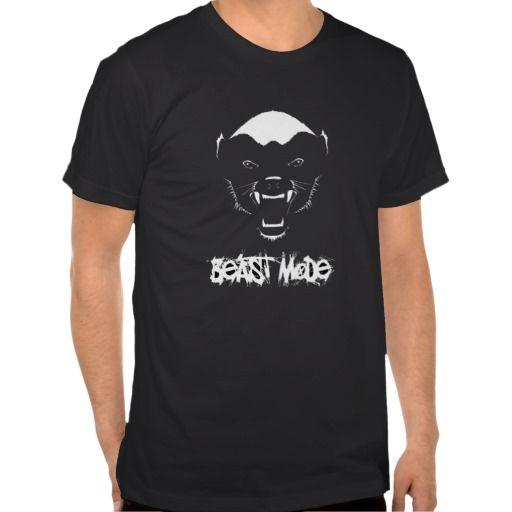 BEAST MODE HONEY BADGER SHIRTS. get it on : http://www.zazzle.com/beast_mode_honey_badger_shirts-235165786298315713?rf=238054403704815742&tc=pinterest