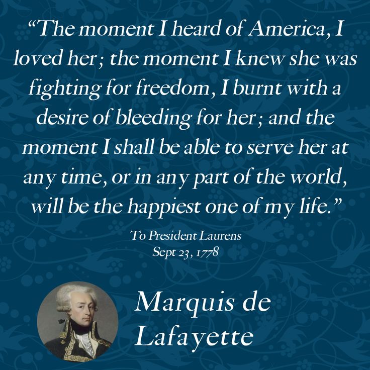 15 best Revolutionary Quotes images on Pinterest | Freedom ... Lafayette For Freedom