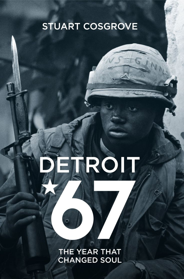 Detroit '67: The Year that Changed Soul by Stuart Cosgrove
