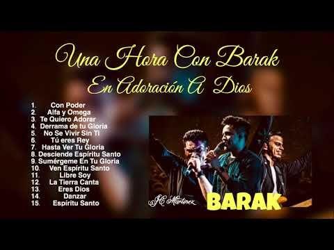 Una Hora Con Barak En Adoración A Dios - YouTube