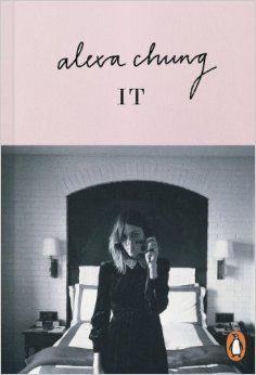 It: Amazon.co.uk: Alexa Chung: 9780141975740: Books