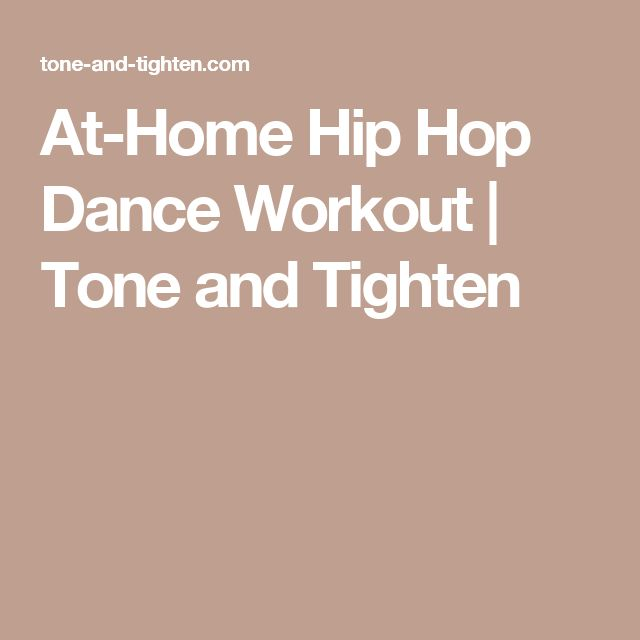 At-Home Hip Hop Dance Workout  | Tone and Tighten