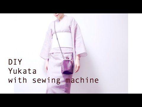 Sewing + DIY Yukata with sewing machine - YouTube