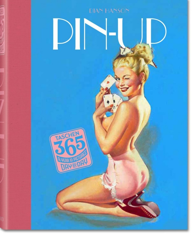 TASCHEN 365 Day-by-Day. Pin Up.