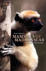 Mammals of Madagascar. A Complete Guide. By Nick Garbutt