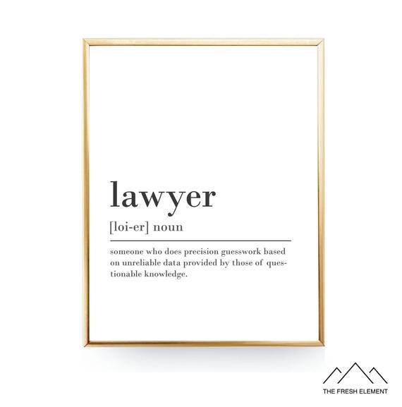 Funny Lawyer Definition Print Printable Instant Download Lawyer Gift For Lawyer Quote Office Decor Coworker Gift New Job Gift For Him Her Funny Karma Quotes Karma Quotes Karma Funny