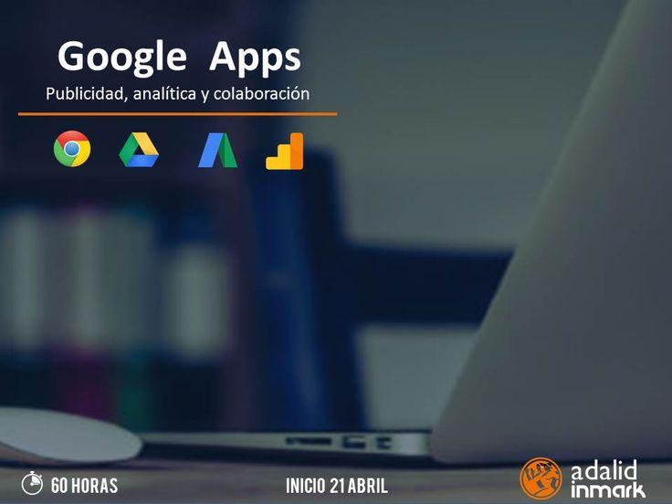 Curso gratuito Google Apps: publicidad, analítica y colaboración en Madrid. #Madrid #Marketing #formación #curso #Máster #Google #Digital #brand