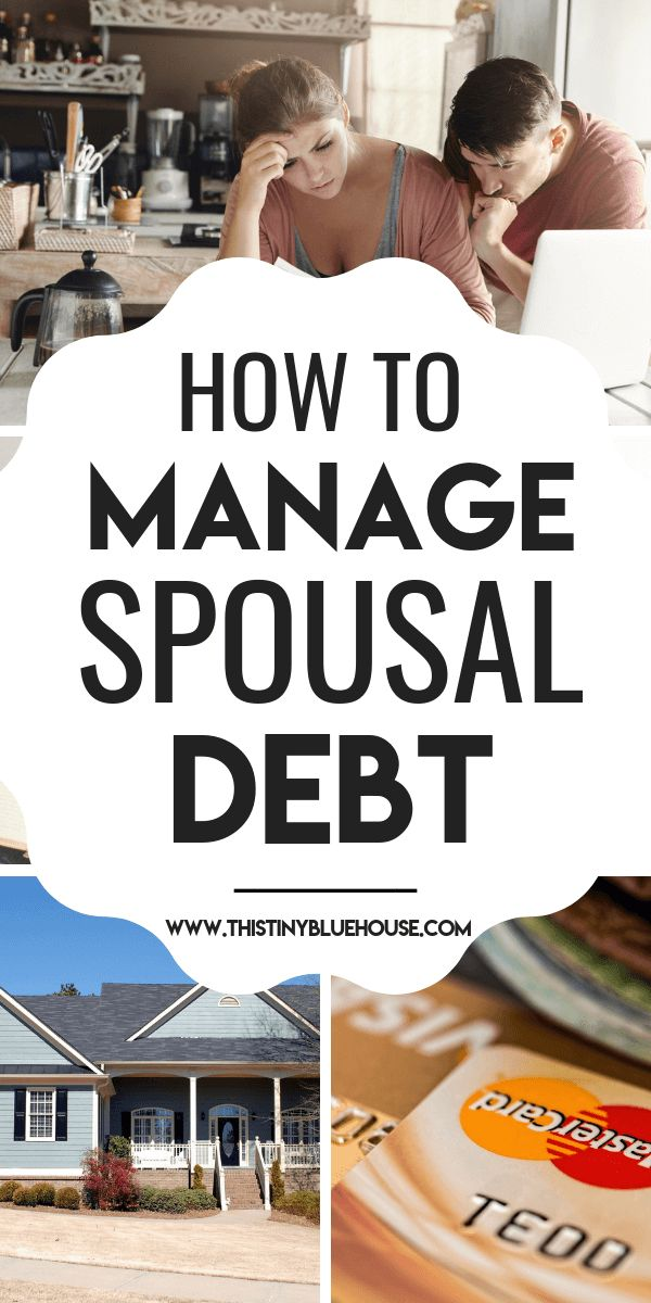 3 Easy Ways To Manage Spousal Debt