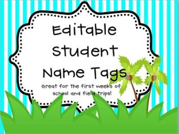 Editable Name Tags for back to school or field trips