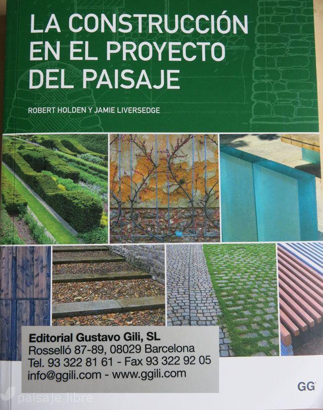 Paisaje libre llibros recomendados de jardiner a - Libros sobre jardineria ...