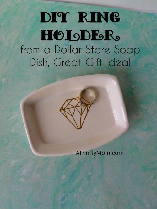 DIY Ring Holder from a Dollar Store Soap Dish, Great Gift Idea