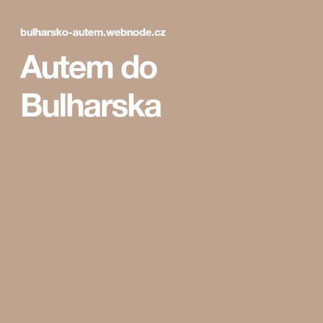 Autem do Bulharska