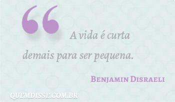 Frase de Benjamin Disraeli